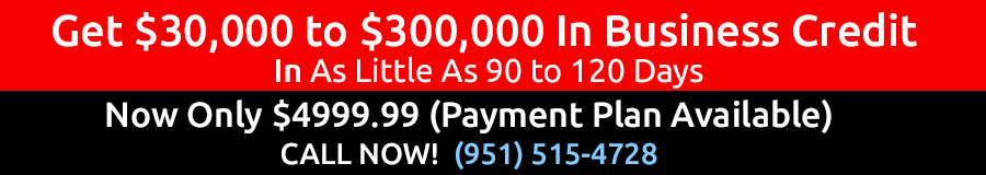 Get $30,000 to $300,000 In Business Credit Fast